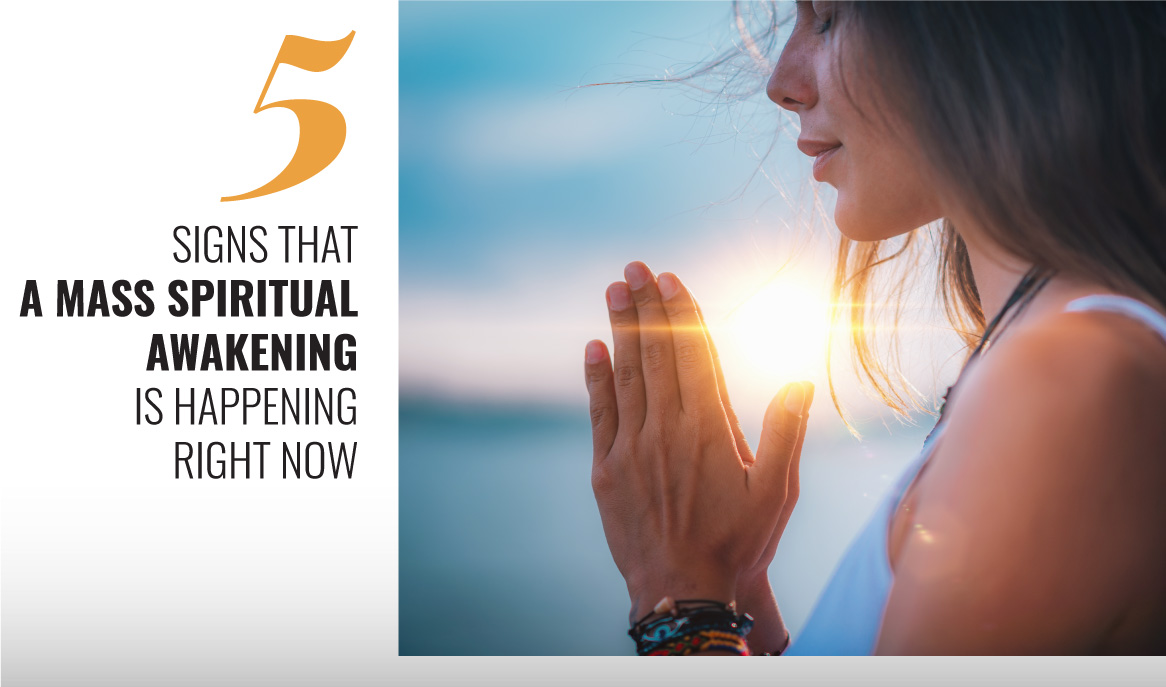 5-signs-that-a-mass-spiritual-awakening-is-happening-right-now